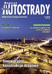 Magazyn Autostrady wydanie nr 1-2/2015