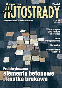 Magazyn Autostrady wydanie nr 1-2/2013
