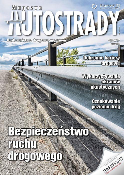 Magazyn Autostrady wydanie nr 6/2017