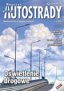 Magazyn Autostrady wydanie nr 1-2/2017