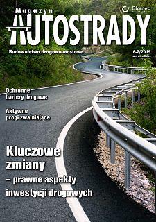 Magazyn Autostrady wydanie nr 6-7/2019