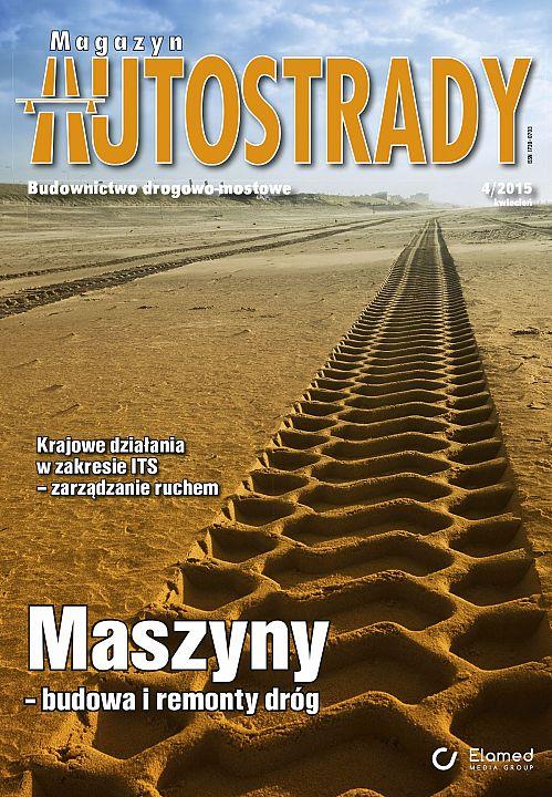 Magazyn Autostrady wydanie nr 4/2015