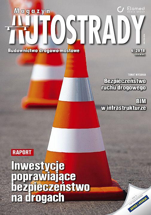 Magazyn Autostrady wydanie nr 6/2018