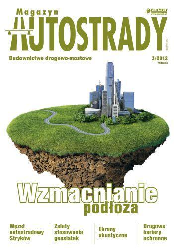 Magazyn Autostrady wydanie nr 3/2012